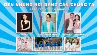 Đến Những Nơi Đang Cần Chúng Ta - Nguyễn Phi Hùng, Various Artists