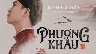 Phượng Khấu - Jang Nguyễn
