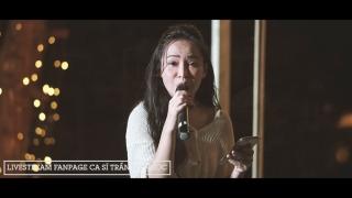 Dĩ Vãng Nhạt Nhòa (Livestream) - Trần Mỹ Ngọc