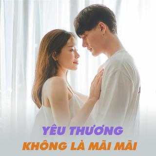 Yêu Thương Không Là Mãi Mãi (Tuyển Tập Trữ Tình) - Various Artists