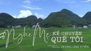 Nghe Mẹ Kể Chuyện Quê Tôi (Lyric) - Dương Linh Tuyền