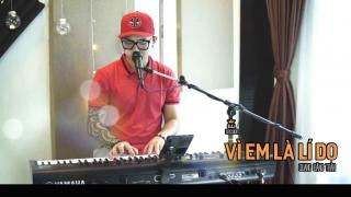 Vì Em Là Lý Do (Cover) - Quang Đăng Trần
