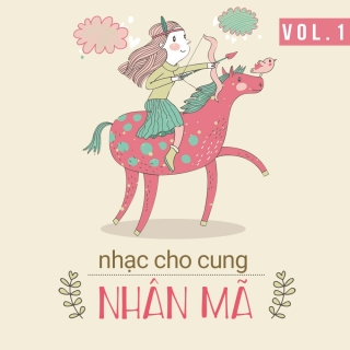Những Bài Hát Cho Cung Nhân Mã (Vol.1) - Various Artists
