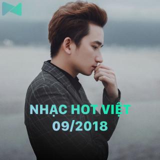 Nhạc Hot Việt Tháng 09/2018 - Various Artists