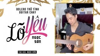 Lỡ Yêu (Live Guitar) - Ngọc Sơn