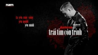 Trái Tim Còn Trinh (Lyric) - Phạm Hoài Nam