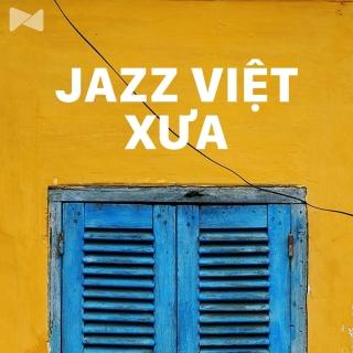 Jazz Việt Xưa - Various Artists