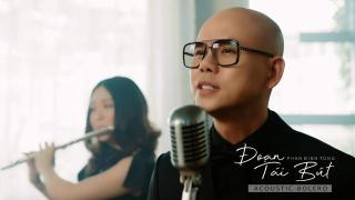 Đoạn Tái Bút (Acoustic) - Phan Đinh Tùng
