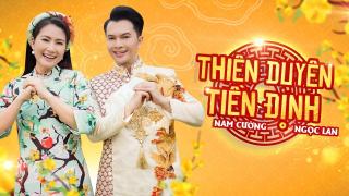 Thiên Duyên Tiền Định - Nam Cường