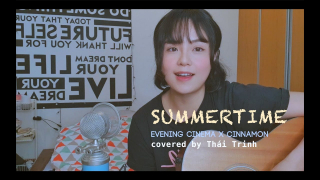 Summer Time (Cover) - Thái Trinh