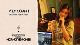 Vì Em Có Anh (Live) - Hoàng Yến Chibi