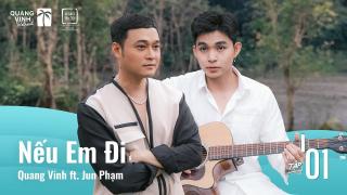 Nếu Em Đi - Quang Vinh, Jun Phạm