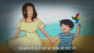 Dắt Mẹ Đi Khắp Thế Gian (Animation) - Chi Dân