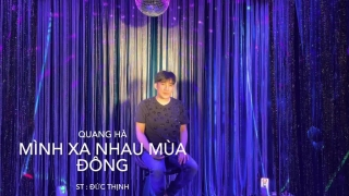 Mình Xa Mau Mùa Đông (In Home) - Quang Hà